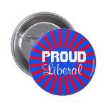 Botón liberal orgulloso pins