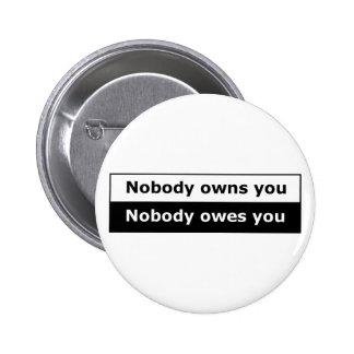 ¡Botón libertario encajonado - nadie le posee! Pin Redondo 5 Cm