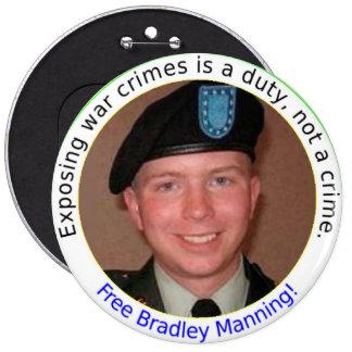 botón libre de BradleyManning de 6 pulgadas Pin