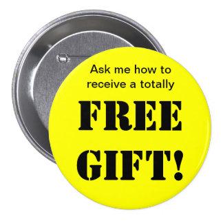Botón libre del regalo pin redondo de 3 pulgadas