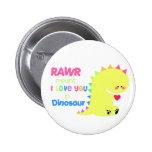 BOTÓN lindo del botón RAWR del dinosaurio