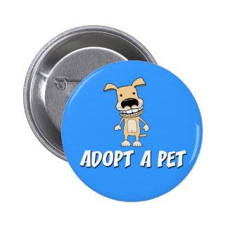 Botón lindo del perro: Adopte a un mascota Pin