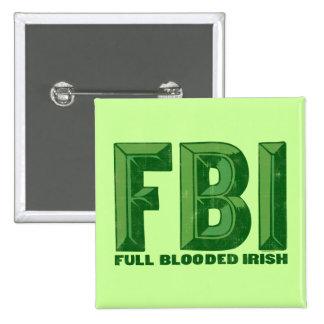 Botón lleno del irlandés de Blooded Pin Cuadrado