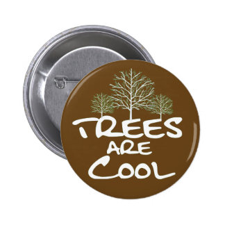 Botón - los árboles son frescos pin