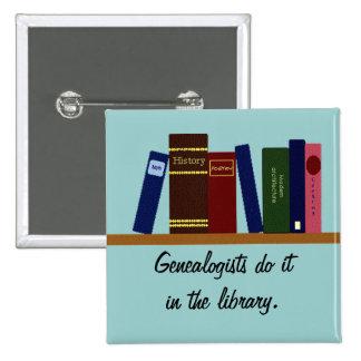 Botón - los Genealogists lo hacen… Pin Cuadrado