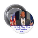 Botón, Lt. Col. Allen West para el presidente 2012 Pin Redondo 5 Cm