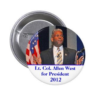 Botón, Lt. Col. Allen West para el presidente 2012 Pin Redondo De 2 Pulgadas