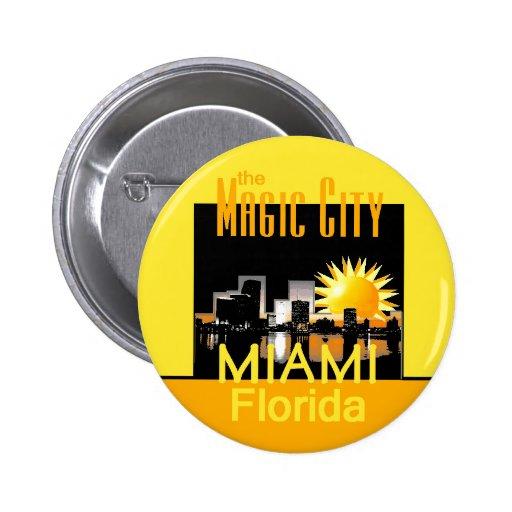 Botón mágico de la ciudad de MIAMI Pin Redondo De 2 Pulgadas