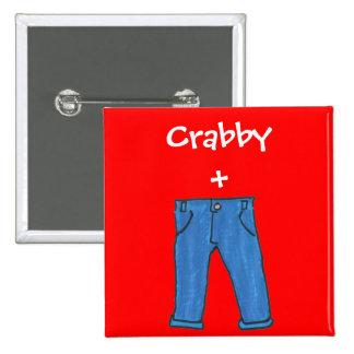 Botón malhumorado de los pantalones pin