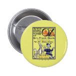 Botón maravilloso de mago de Oz Pin