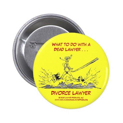 Botón muerto del abogado de divorcio de Lawyer™ Pin