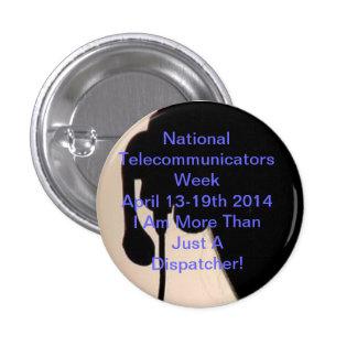 Botón nacional de la semana de Telecommunicator Pin Redondo De 1 Pulgada