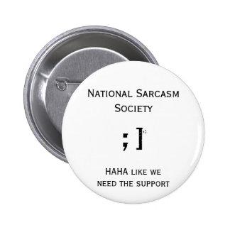 Botón nacional de la sociedad del sarcasmo pins