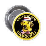 Botón negro de Demócrata del perro amarillo Pins