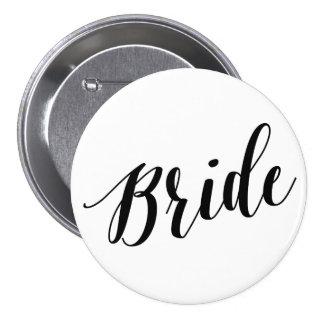 Botón negro de la escritura de la novia pin redondo de 3 pulgadas