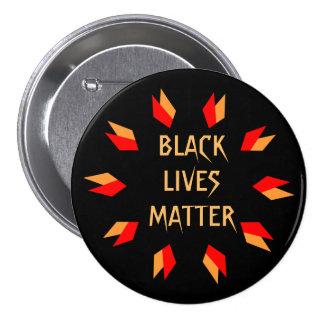 Botón negro de la materia de las vidas pin redondo de 3 pulgadas