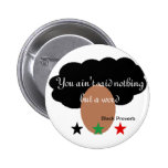 Botón negro del proverbio pin
