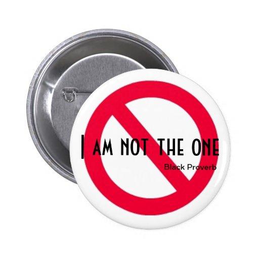 Botón negro del proverbio pin redondo de 2 pulgadas