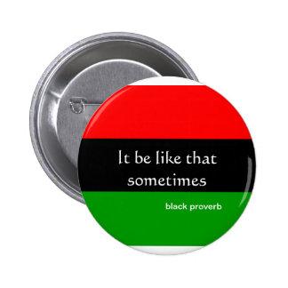 Botón negro del proverbio pins