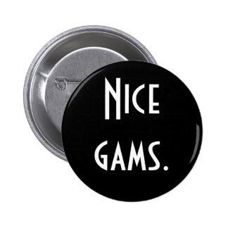 """Botón """"Niza gams"""" Pin Redondo De 2 Pulgadas"""
