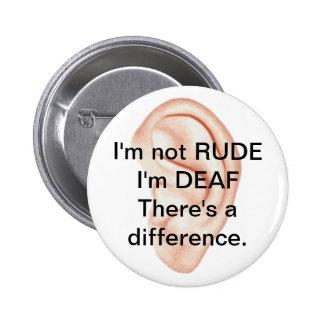 Botón no grosero sino sordo pin redondo de 2 pulgadas