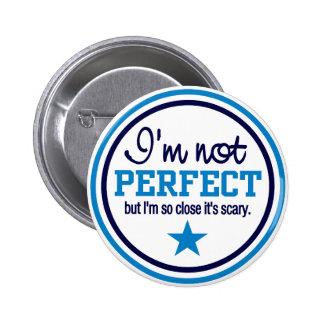Botón NO PERFECTO - azul Pin Redondo De 2 Pulgadas