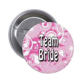 Botón: Novia del equipo Pin Redondo 5 Cm