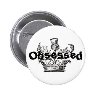 """Botón """"obsesionado"""" pin"""