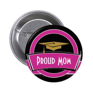 Botón orgulloso de la graduación del graduado del pin redondo de 2 pulgadas