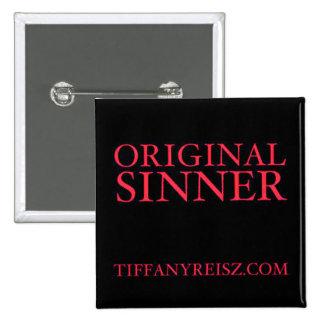 Botón original del pecador pin