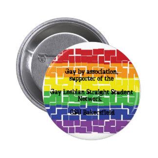 Botón para los partidarios de GLSSN en CSUB Pin Redondo De 2 Pulgadas