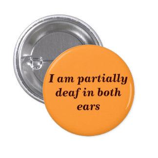 Botón parcialmente sordo pin