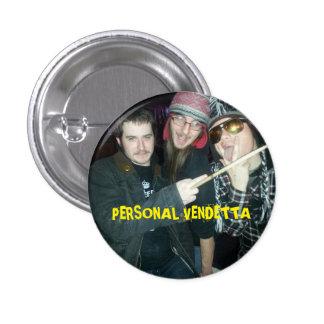 Botón personal de la venganza… pin redondo de 1 pulgada