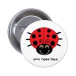 Botón personalizado de la mariquita pin