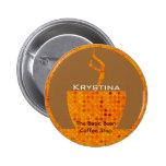Botón personalizado del café en naranja pin