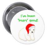 Botón polar de la pera del buen navidad de Beary d Pin Redondo De 3 Pulgadas