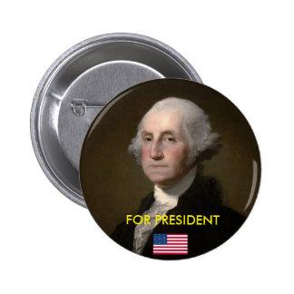 Botón presidencial: Washington para el presidente Pin Redondo De 2 Pulgadas