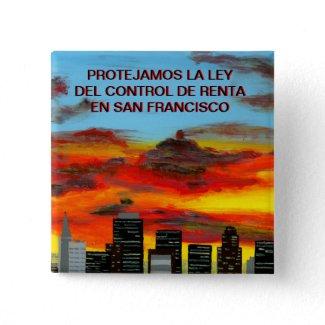 Botón - PROTEJAMOS LA LEY DEL CONTROL DE RENTA SF Pinback Button