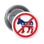 Botón redondo antidemocrático pins