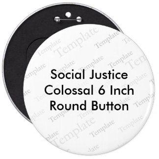 Botón redondo colosal de 6 pulgadas de la justicia pin