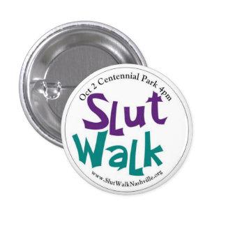 Botón redondo de SlutWalk Pin Redondo De 1 Pulgada