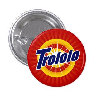 """Botón redondo de Trololo 1,25"""" Pin"""