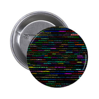 Botón redondo del diseño I del texto de Sophia Pin Redondo De 2 Pulgadas