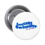 Botón redondo del nadador inmediato pins