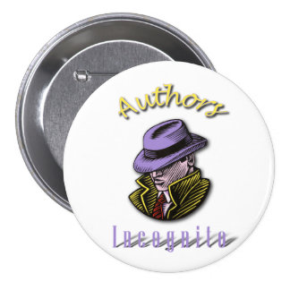 Botón redondo incógnito de los autores pin