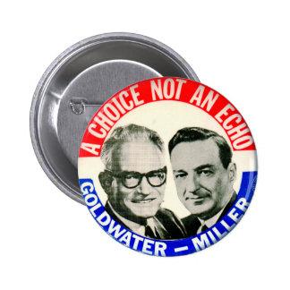 Botón retro de la elección de Goldwater Miller del Pin Redondo De 2 Pulgadas