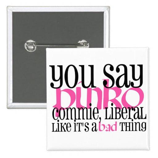 Botón rojillo del liberal del Commie Pin