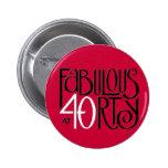 Botón rojo blanco negro 40 fabulosos pin
