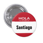 Botón rojo de Hola MI Nombre Es hola Pin Redondo De 1 Pulgada