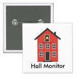 Botón rojo del monitor de Pasillo de la escuela Pins